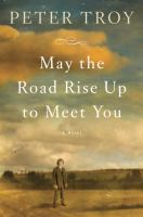 may the roads rise up to meet you