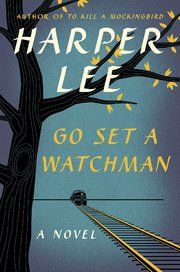 Cover to Go Set A Watchman by Harper Lee